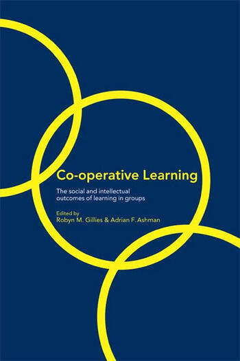 Cooperative Learning The Social and Intellectual Outcomes of Learning in Groups book cover