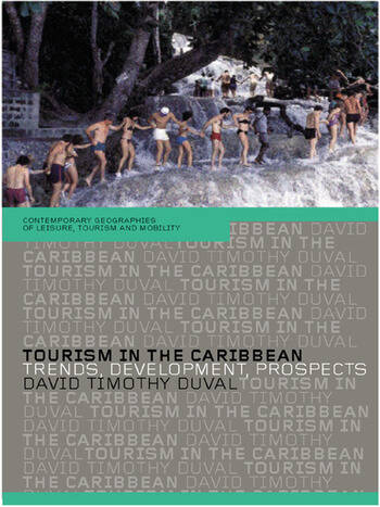 Tourism in the Caribbean Trends, Development, Prospects book cover
