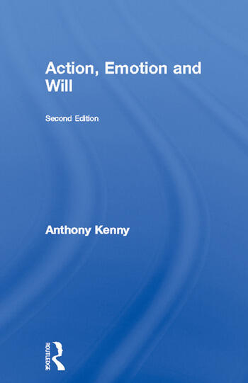 Action, Emotion and Will book cover