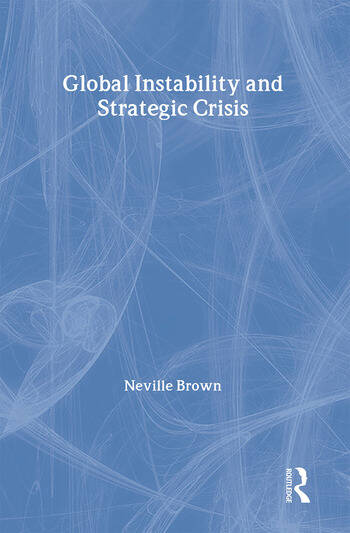 Global Instability and Strategic Crisis book cover