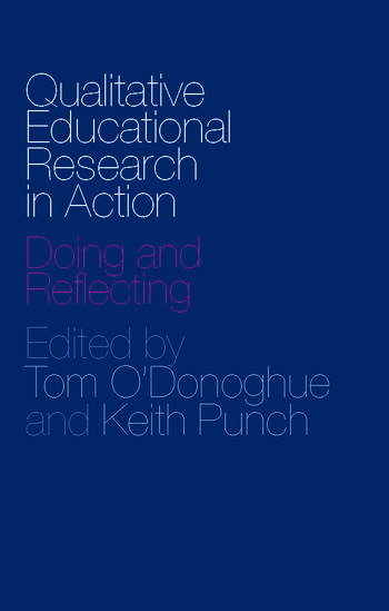 Qualitative Educational Research in Action Doing and Reflecting book cover
