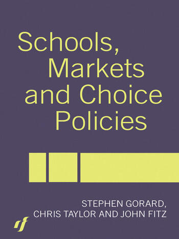 Schools, Markets and Choice Policies book cover