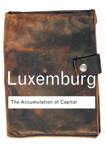 The Accumulation of Capital book cover