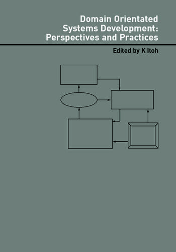 Domain Oriented Systems Development Practices and Perspectives book cover