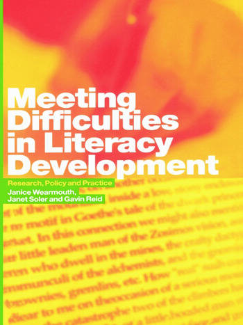 Meeting Difficulties in Literacy Development Research, Policy and Practice book cover