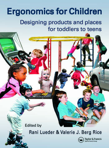 Ergonomics for Children Designing products and places for toddler to teens book cover