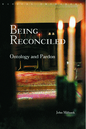 Being Reconciled Ontology and Pardon book cover