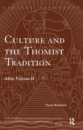 Culture and the Thomist Tradition After Vatican II book cover