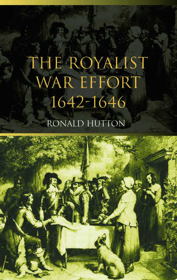 The Royalist War Effort 1642-1646 book cover