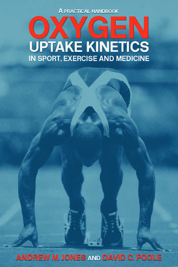 Oxygen Uptake Kinetics in Sport, Exercise and Medicine book cover