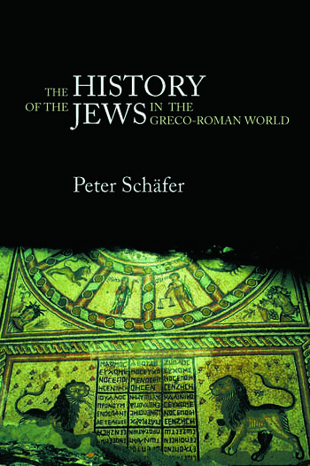 The History of the Jews in the Greco-Roman World The Jews of Palestine from Alexander the Great to the Arab Conquest book cover