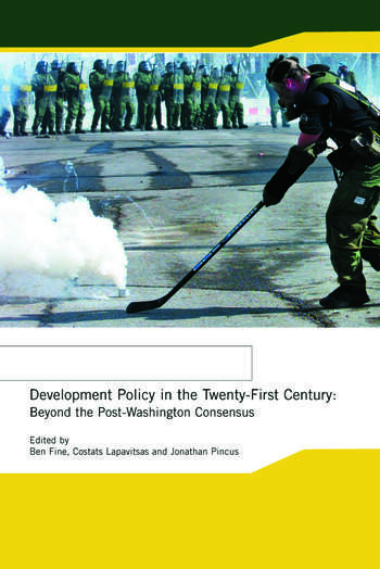 Development Policy in the Twenty-First Century Beyond the Post-Washington Consensus book cover