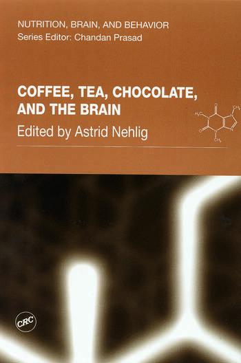 Coffee, Tea, Chocolate, and the Brain book cover