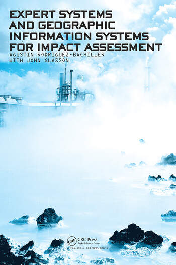 Expert Systems and Geographic Information Systems for Impact Assessment book cover