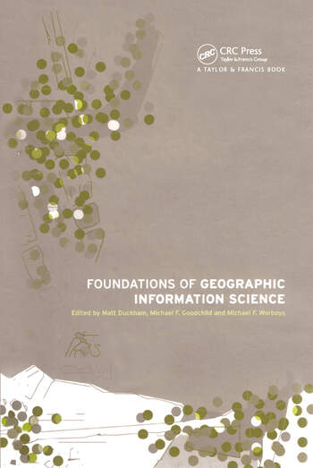 Foundations of Geographic Information Science book cover