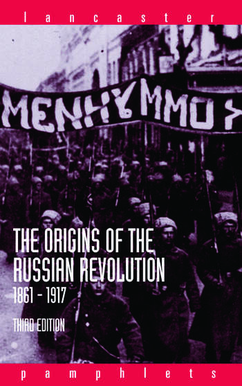 The Origins of the Russian Revolution, 1861-1917 book cover
