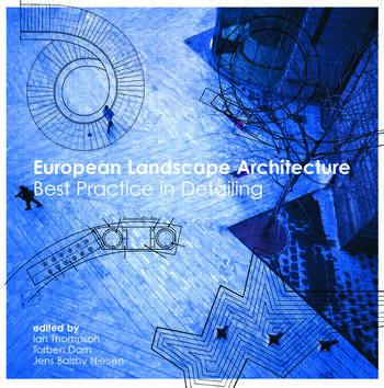 European Landscape Architecture Best Practice in Detailing book cover