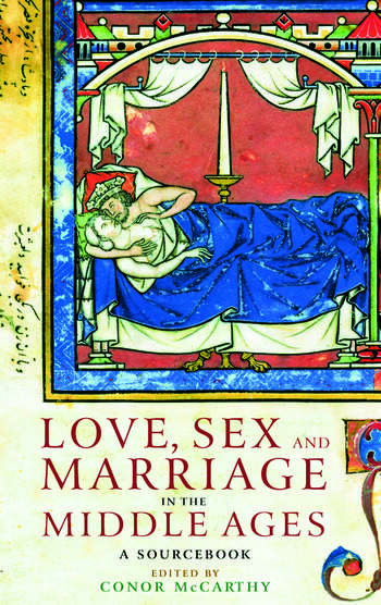 Love Sex & Marriage in the Middle Ages book cover