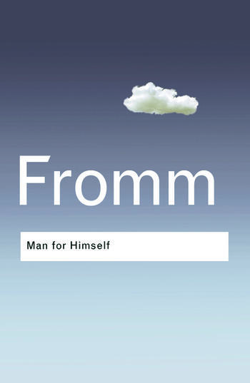 Man for Himself An Inquiry into the Psychology of Ethics book cover