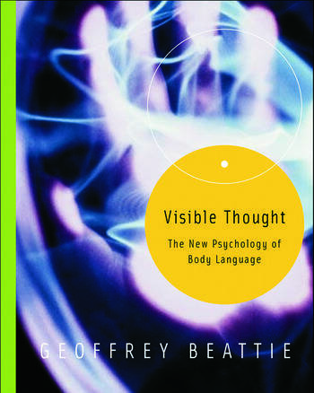 Visible Thought The New Psychology of Body Language book cover