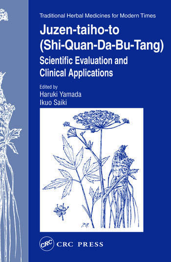 Juzen-taiho-to (Shi-Quan-Da-Bu-Tang) Scientific Evaluation and Clinical Applications book cover