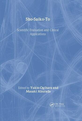 Sho-Saiko-To Scientific Evaluation and Clinical Applications book cover