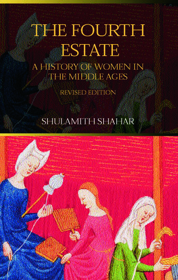 The Fourth Estate A History of Women in the Middle Ages book cover