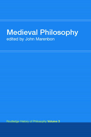 Routledge History of Philosophy Volume III Medieval Philosophy book cover