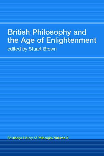 British Philosophy and the Age of Enlightenment Routledge History of Philosophy Volume 5 book cover