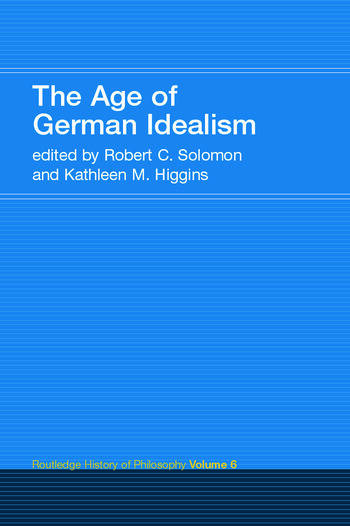 The Age of German Idealism Routledge History of Philosophy Volume 6 book cover