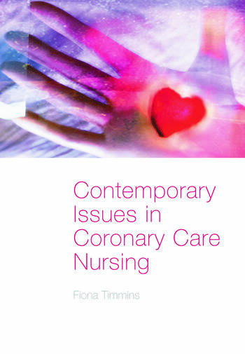 Contemporary Issues in Coronary Care Nursing book cover