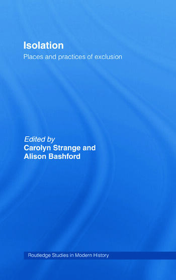 Isolation Places and Practices of Exclusion book cover