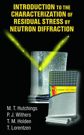 Introduction to the Characterization of Residual Stress by Neutron Diffraction book cover