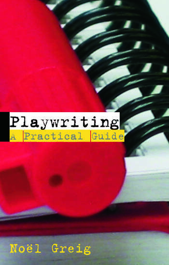 Playwriting A Practical Guide book cover