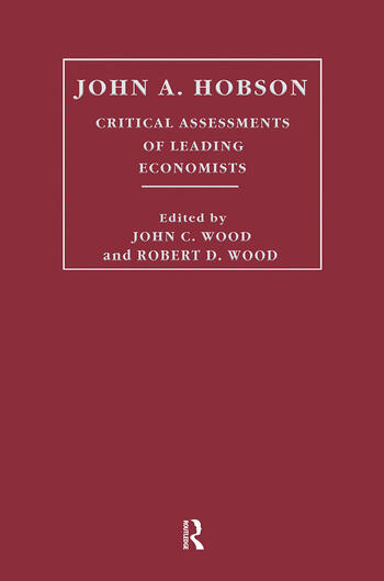John A. Hobson Critical Assessments of Leading Economists book cover