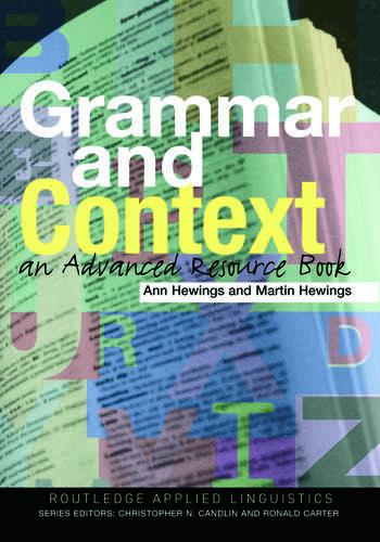 Grammar and Context An Advanced Resource Book book cover