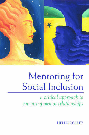 Mentoring for Social Inclusion A Critical Approach to Nurturing Mentor Relationships book cover