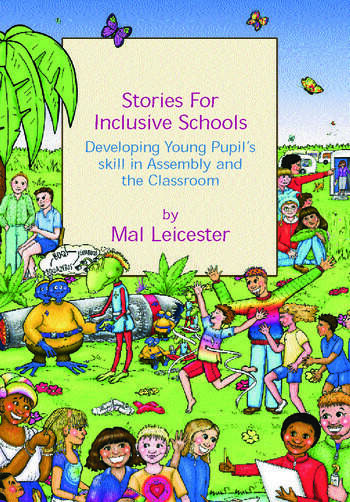 Stories for Inclusive Schools Developing Young Pupils' Skills book cover