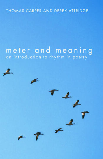 Meter and Meaning An Introduction to Rhythm in Poetry book cover