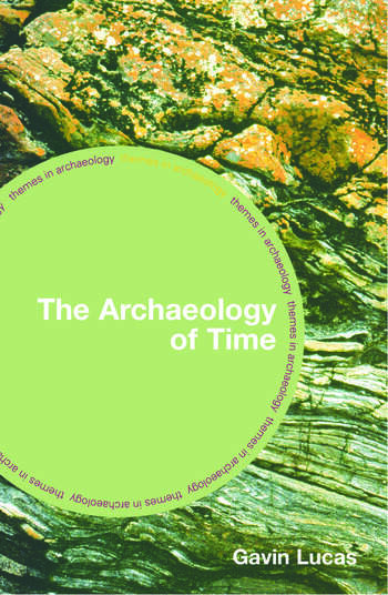The Archaeology of Time book cover