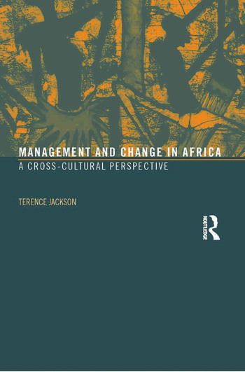 Management and Change in Africa A Cross-Cultural Perspective book cover
