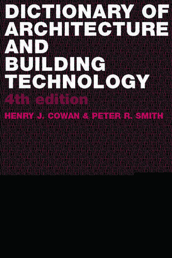 Dictionary of Architectural and Building Technology book cover