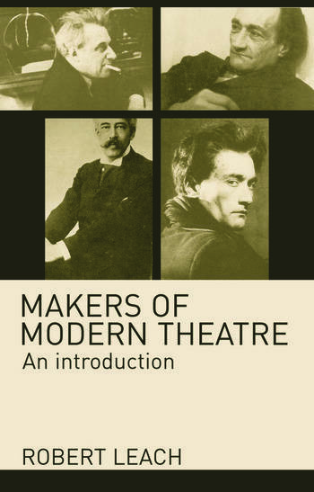 Makers of Modern Theatre An Introduction book cover