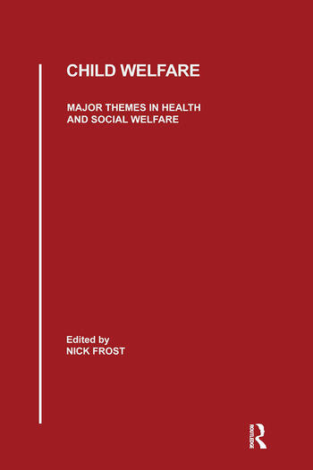 Child Welfare Major Themes in Health and Social Welfare book cover