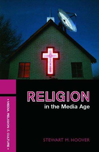 Religion in the Media Age book cover