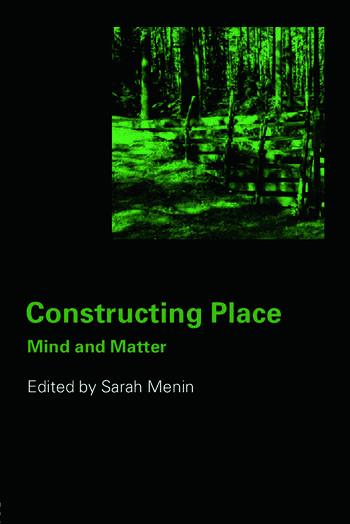 Constructing Place Mind and the Matter of Place-Making book cover