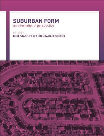 Suburban Form An International Perspective book cover