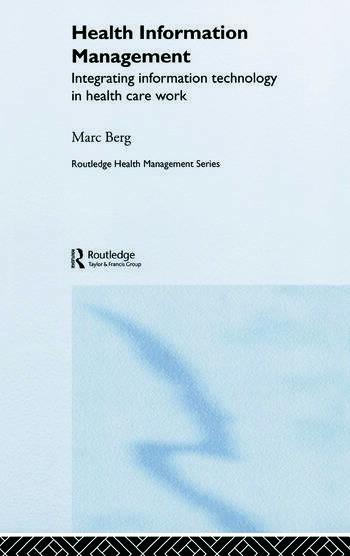 Health Information Management: Integrating Information and