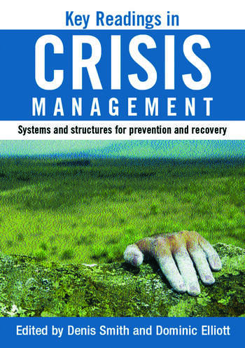 Key Readings in Crisis Management Systems and Structures for Prevention and Recovery book cover