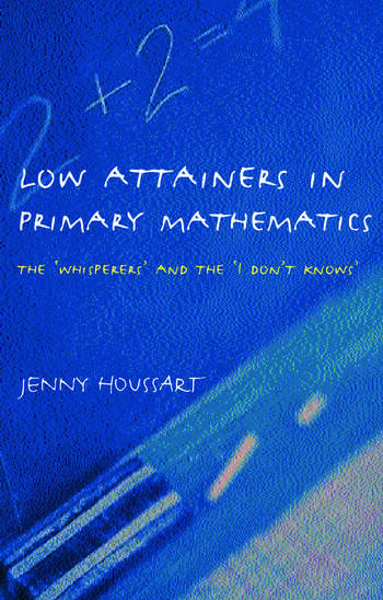 Low Attainers in Primary Mathematics The Whisperers and the Maths Fairy book cover